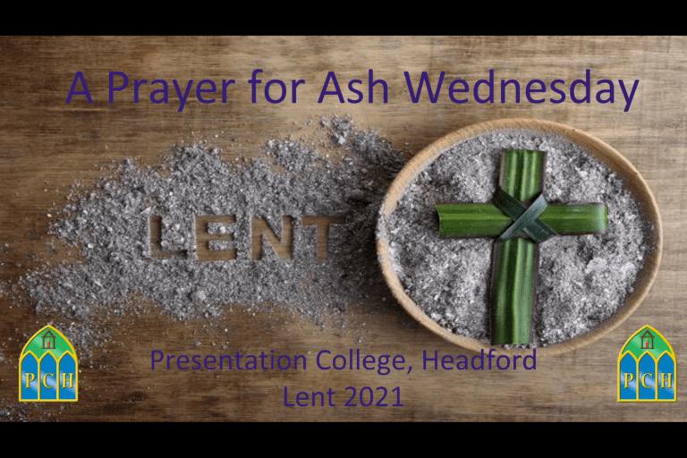 A PRAYER FOR ASH WEDNESDAY FEBRUARY 17TH 2021